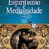 Lançamento do Livro Espiritismo & Mediunidade - volume I
