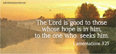Lamentations 3:25 on being patient