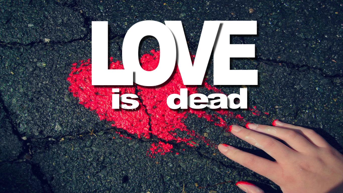 Love Is Dead Sad Failure Guy HD Wallpaper