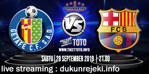 Prediksi Skor Pertandingan Getafe Vs Barcelona 28 September 2019