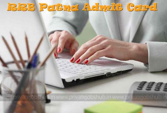 RRB Patna Admit Card
