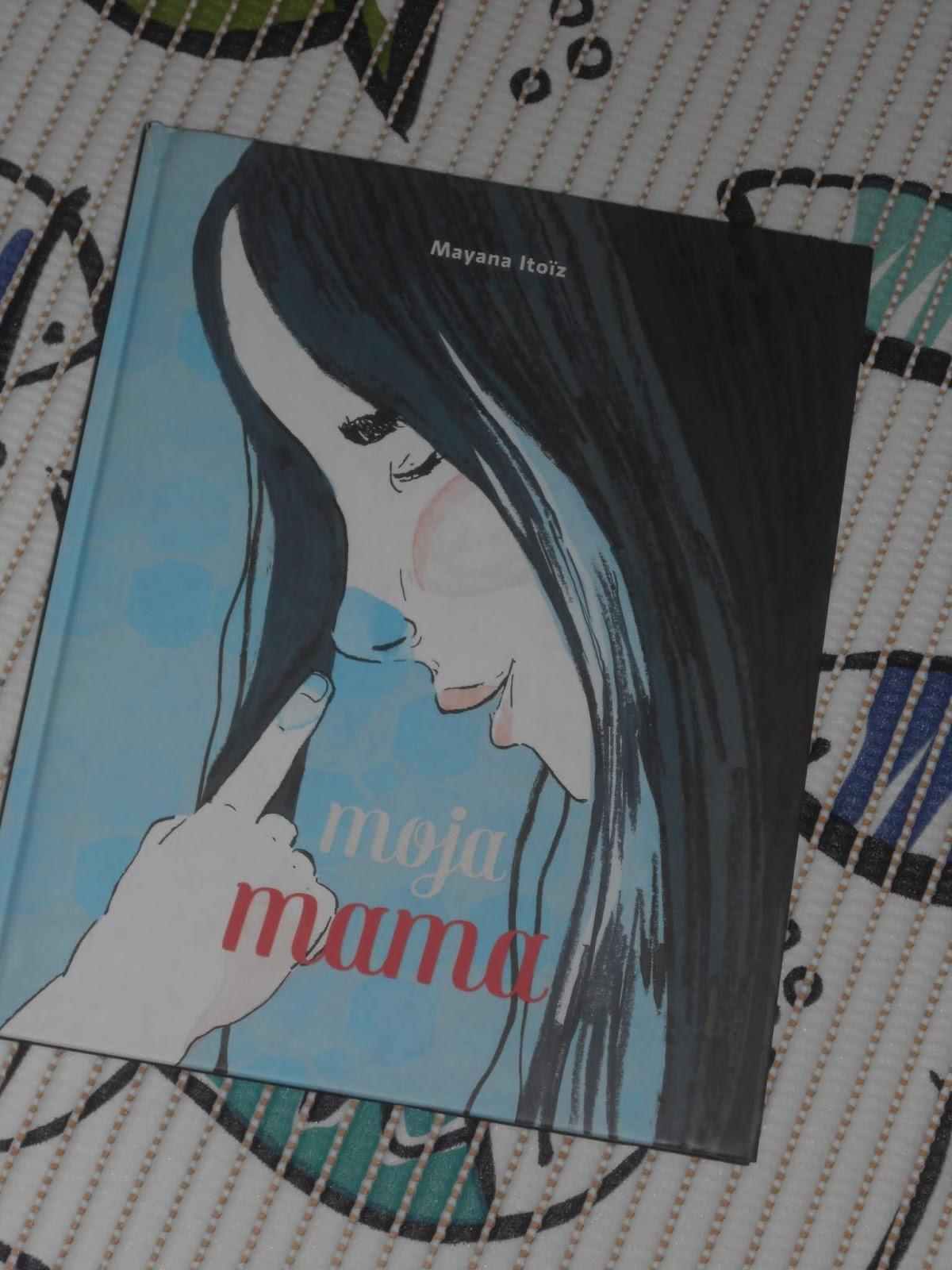 Wydawnictwo Babaryba- Mayana Itoiz- Moja Mama