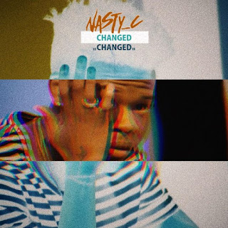 Nasty C – Changed