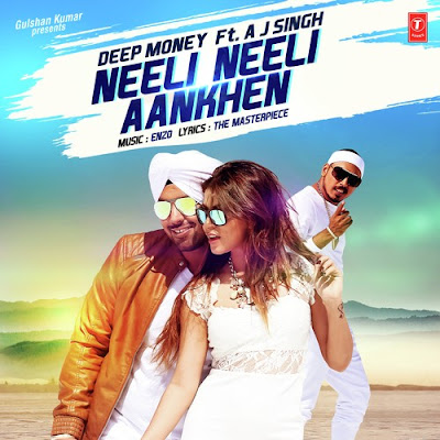 Neeli Neeli Aankhen (2016) - Deep Money