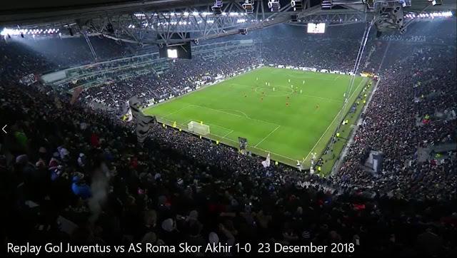 Replay Gol Juventus vs AS Roma Skor Akhir 1-0