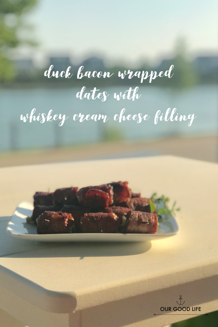 Our Good Life: Duck Bacon Wrapped Dates with Whiskey Cream Cheese ...