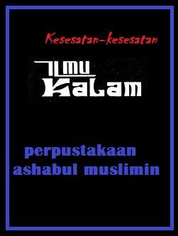 """Download Ebook Islam """"Kesesatan dan Kerancuan Ilmu Kalam"""""""