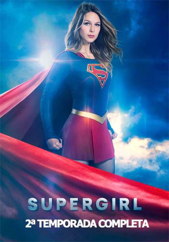 Supergirl 2ª Temporada Torrent - 720p/1080p Legendado e Dual Áudio