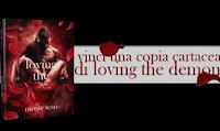 Logo Gioca e vinci gratis il romanzo ''Loving the demon''