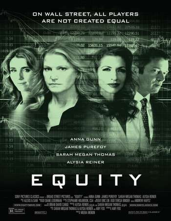 Poster Of Equity 2016 English 400MB BRRip 720p ESubs HEVC Free Download Watch Online downloadhub.in