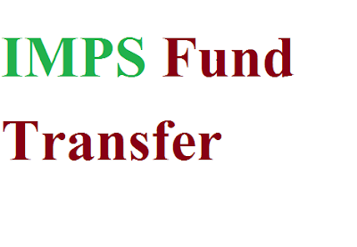 IMPS Transfer and UPI Charge,Imps, imps transfer, imps charges, imps timings, imps fund transfer, imps limit, upi charges