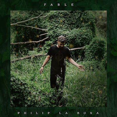 Philip La Rosa Unveils New Single 'Fable'