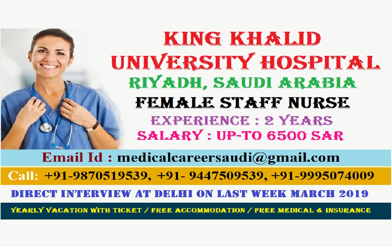 KING KHALID UNIVERSITY HOSPITAL STAFF NURSE RECRUITMENT,  RIYADH, SAUDI ARABIA