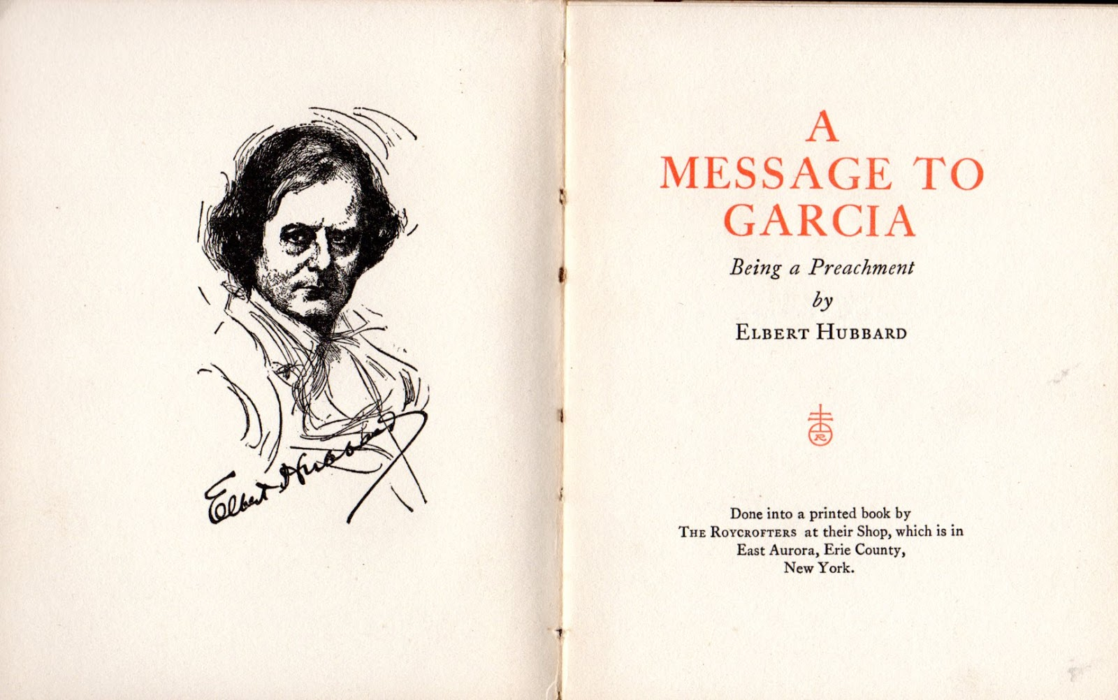 "the occasional ceo a message to garcia and other odd business   brag that ""a message to garcia"" had been printed forty million times ""a larger circulation than any other literary venture has ever attained during the"