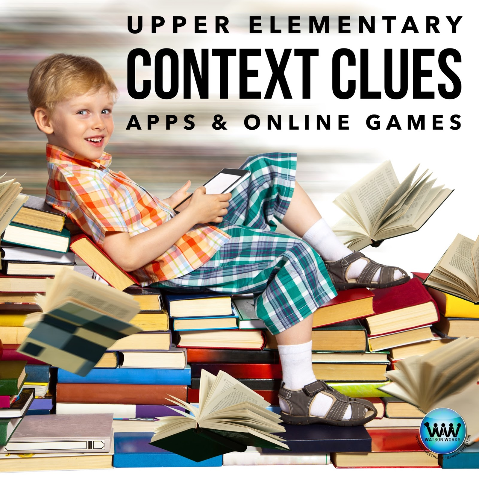 Watson Works Upper Elementary Context Clues Apps Amp Online Games