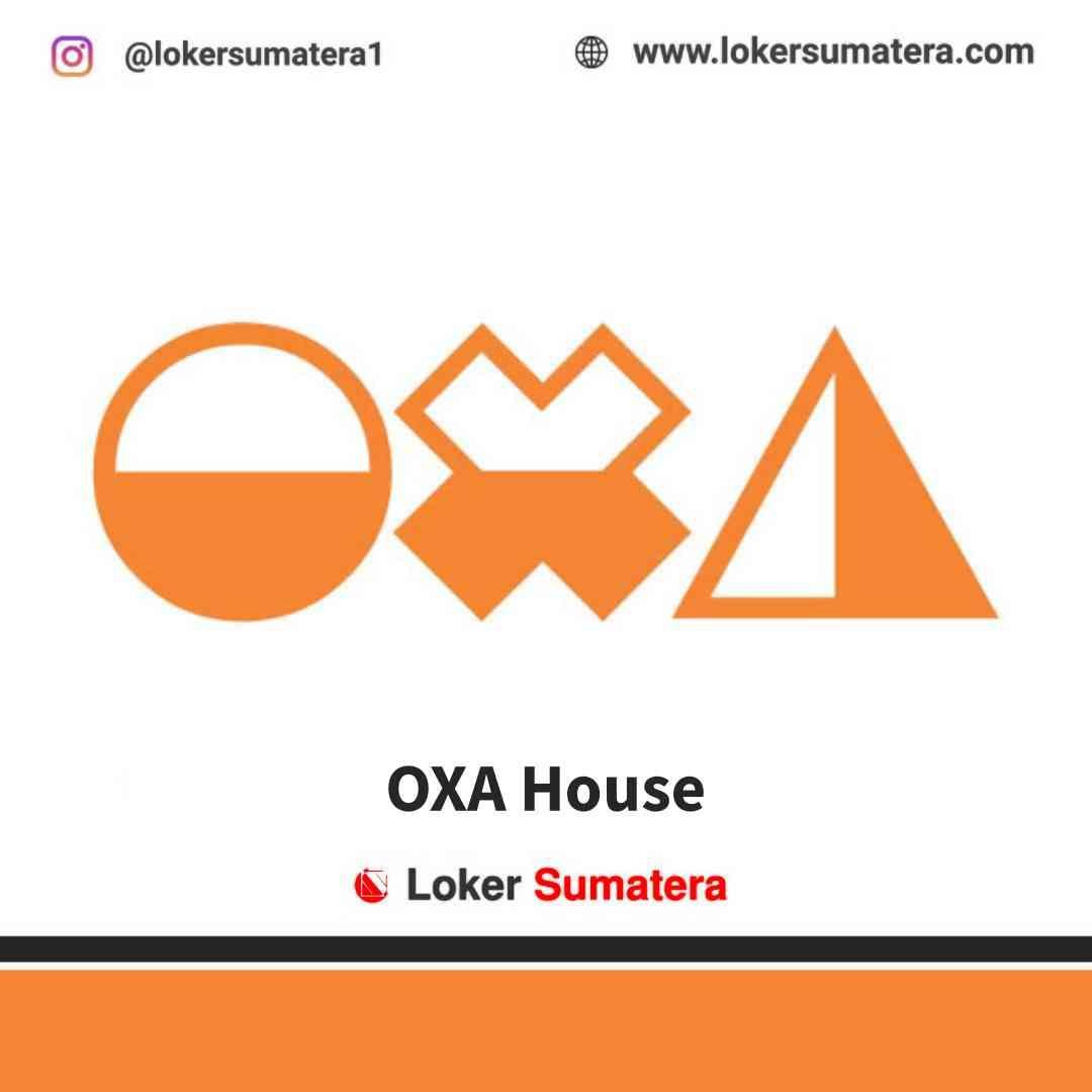 Lowongan Kerja Medan, OXA House Delipark Mall Medan Juni 2021
