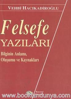 Vehbi Hacıkadiroğlu - Felsefe Yazıları
