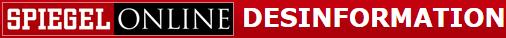 Spiegel Desinformation