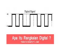 Definisi Dan Pengertian Rangkaian Digital