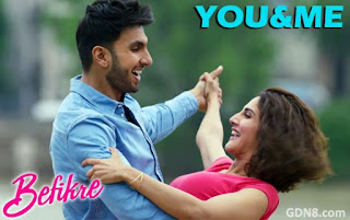 YOU And ME – Befikre – Ranveer Singh & Vaani Kapoor