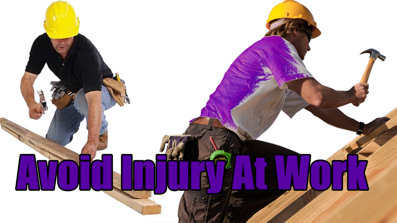 Avoid Injury At Work