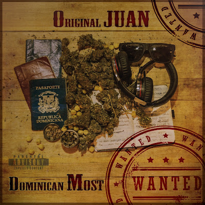 Original Juan - Dominican Most Wanted