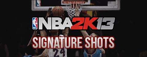 NBA 2K13 List of Player's Signature Shots - NBA2K ORG