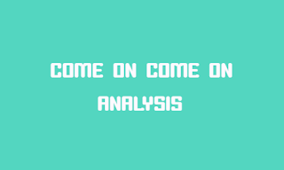 come-on-come-back-analysis