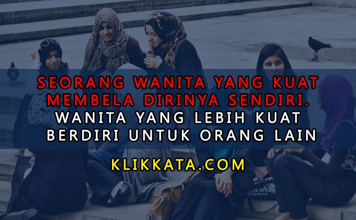 Kata Kata Wanita Kuat |  Kata Kata Wanita Tangguh | Kata Kata Wanita  Hebat | Kata Kata Wanita  Sabar | Kata Kata Wanita Pintar