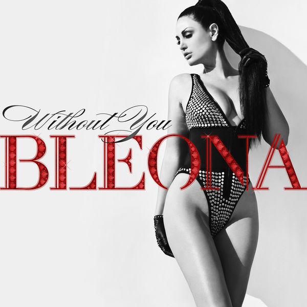 Bleona – Without You (Reid Stefan Radio Edit) – Single [iTunes Plus AAC M4A]