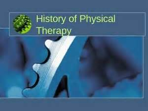 The History of Physical Therapy