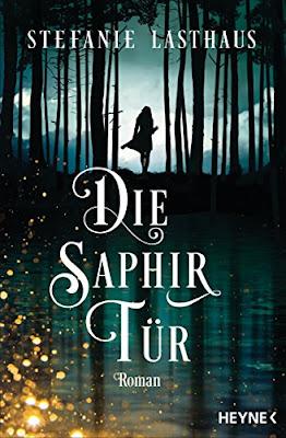 Neuerscheinungen im Juli 2018 #1 - Die Saphirtür von Stefanie Lasthaus