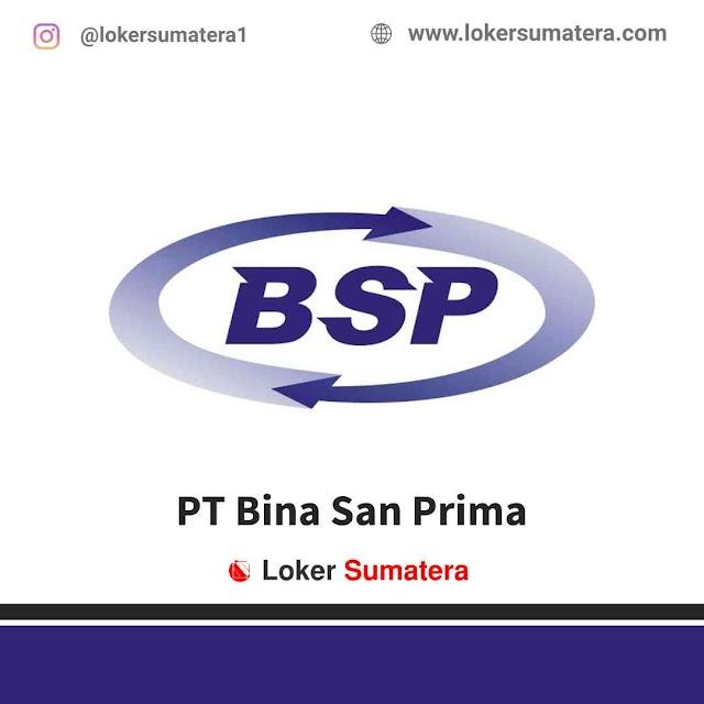 Lowongan Kerja Jambi, PT Bina San Prima Juli 2021