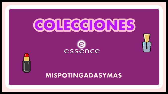 Colecciones Essence - Mayo 2014 y Nuevos my skin