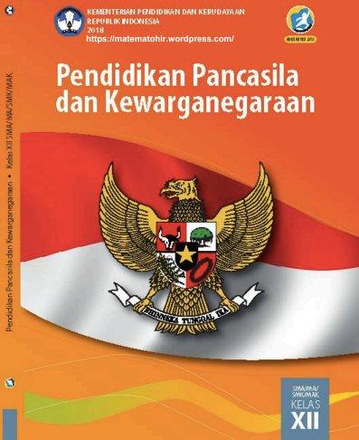 Buku Siswa PPKn Kelas 12 SMA, MA, SMK, MAK Kurikulum 2013 Revisi 2018