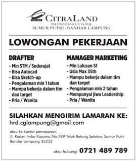 Kesempatan Berkarir Lampung Terbaru Dari CITRALAND Bandar Lampung April 2017