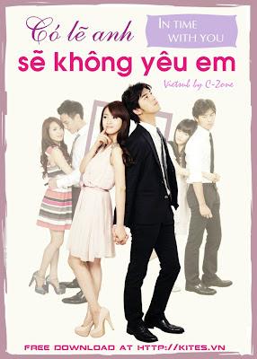 Xem Phim Có Lẽ Anh Không Thể Yêu Em 2011