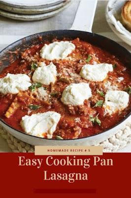 Easy Cooking Pan Lasagna