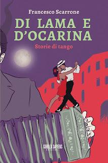 Francesco Scarrone, Di lama e d'ocarina, Gorilla Sapiens Edizioni