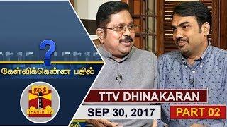 Kelvikkenna Bathil | Exclusive Interview with TTV Dhinakaran 30-09-2017