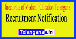 Directorate of Medical Education Government of Telangana Recruitment Notification 2017