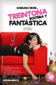 Treintona, Soltera y Fantástica (2016) Online