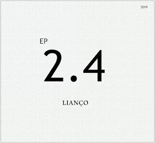 Lianço - 2.4 EP