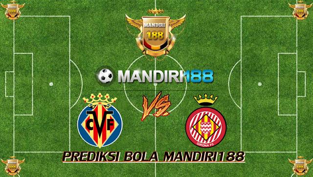 AGEN BOLA - Prediksi Villarreal vs Girona 3 Maret 2018