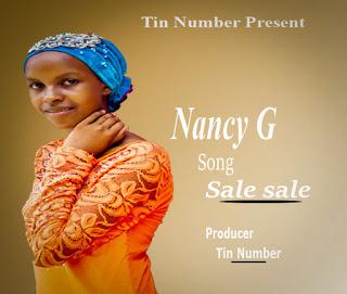 Download Audio | Nancy G - Sale Sale