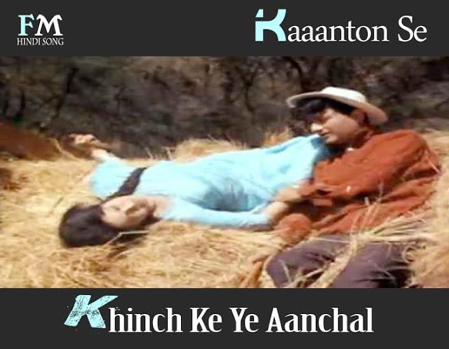 Kaaanton-Se-Khinch-Ke-Ye-Aanchal-Guide-(1965)