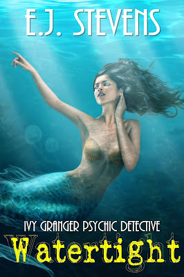 Watertight Ivy Granger, Psychic Detective urban fantasy by E.J. Stevens