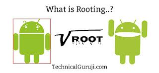 Rooting ya root kya hoti hai hindi jankari Technical Guruji