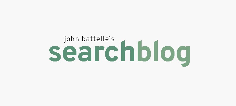 John Battelle's Search Blog