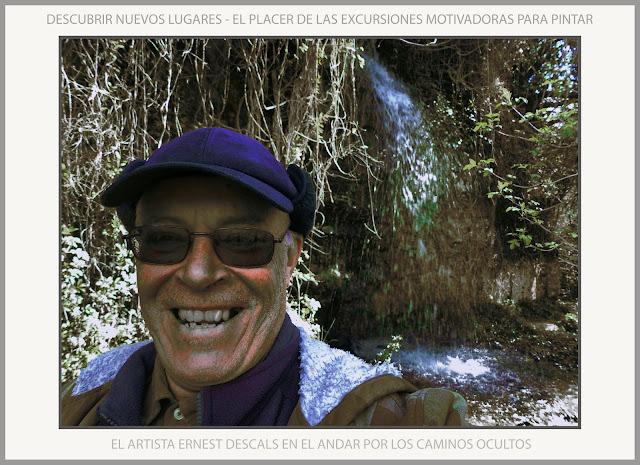 SALTO-AGUA-CAMINOS-DESCUBRIR-LUGARES-OCULTOS-ANDAR-MOTIVACION-PINTAR-FOTOS-ARTISTA-PINTOR-ERNEST DESCALS-